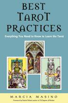 Best Tarot Practices, Marcia Masino