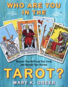 Who Are You in the Tarot? by Mary K. Greer